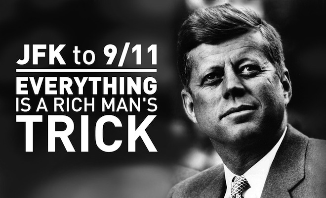 From JFK to 9/11: Everything Is A Rich Man's Trick – The Phaser