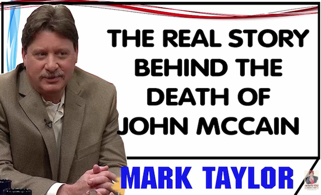 Mark Taylor  U2014 The Real Story Behind The Death Of John Mccain  U2013 The Phaser
