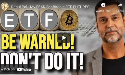 Raoul Pal – My FEAR For Bitcoin ETF FUTURES (BEWARE!)
